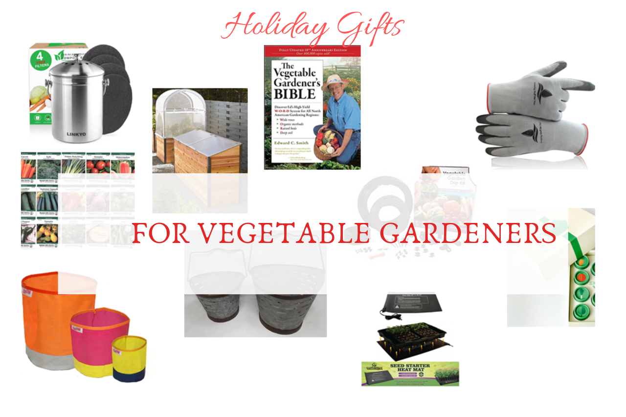 10 Gift Ideas for the Vegetable Gardener | Gardenologist